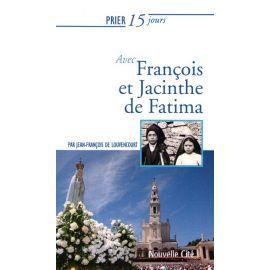 Prier 15 jours avec François et Jacinthe de Fatima