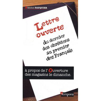 Lettre Ouverte du Dernier des Chrétiens au Premier des Français