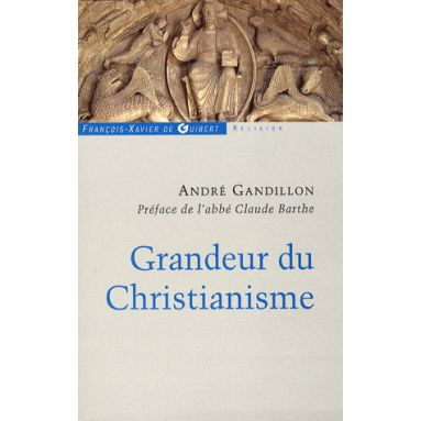 Grandeur du Christianisme