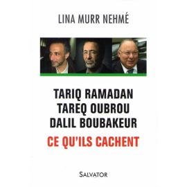 Tariq Ramadan, Tareq Oubrou, Dalil Boubakeur, ce qu'ils cachent