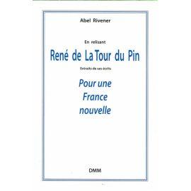 En relisant René de La Tour du Pin