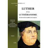 Luther et le luthéranisme