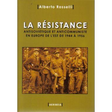 La Résistance antisoviétique et anticommuniste en Europe de l'Est de 1944 à 1956