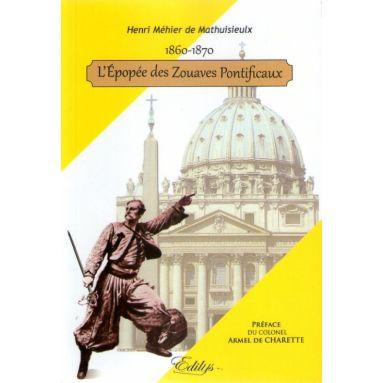 L'épopée des Zouaves Pontificaux