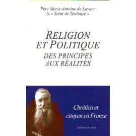 Religion et politique - Des principes aux réalités