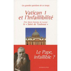 Vatican I et l'Infaillibilité
