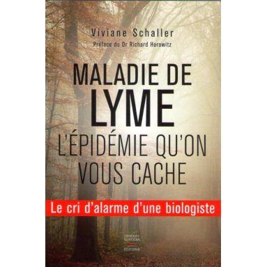 Maladie de Lyme - L'épidémie qu'on vous cache