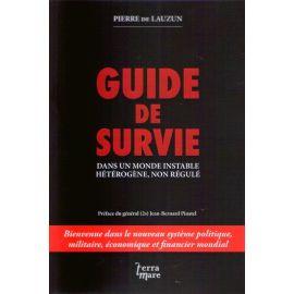 Guide de survie dans un monde instable hétérogène, non régulé