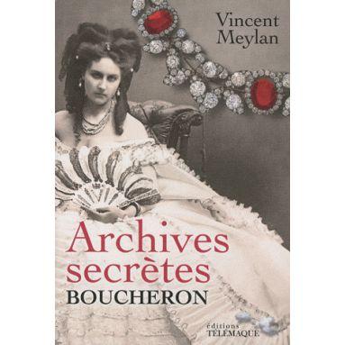 Archives secrètes de Boucheron