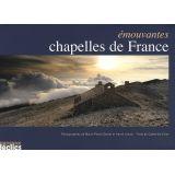 Emouvantes chapelles de France