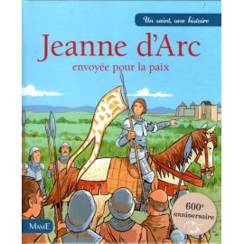Jeanne d'Arc envoyée pour la paix