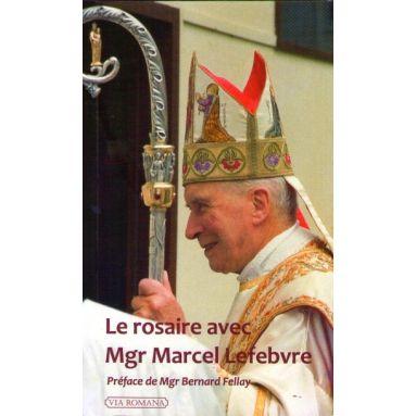 Le Rosaire avec Mgr Marcel Lefebvre
