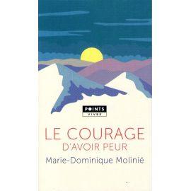 Le courage d'avoir peur