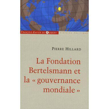 La Fondation Bertelsmann et la Gouvernance Mondiale