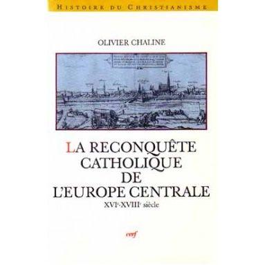 La Reconquête catholique de l'Europe centrale