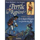 Perrac la Rapière intégrale tome 2