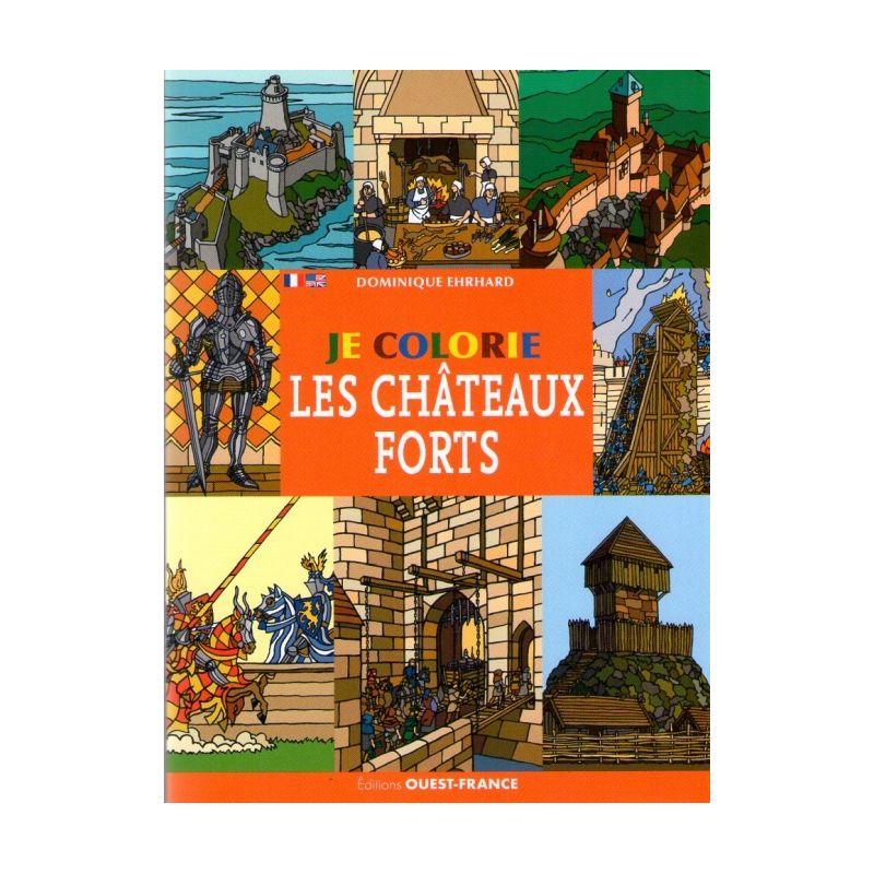 Dominique Ehrhard Je Colorie Les Châteaux Forts Livres En Famille