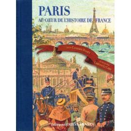 Paris au cœur de l'histoire de France