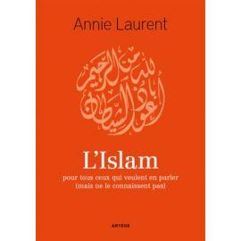 L'islam pour tous ceux qui veulent en parler