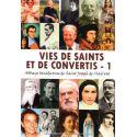 Vies de saints et de convertis Tome 1