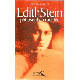 Edith Stein philosphe crucifiée