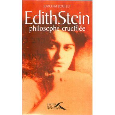 Edith Stein philosphe crucifiée