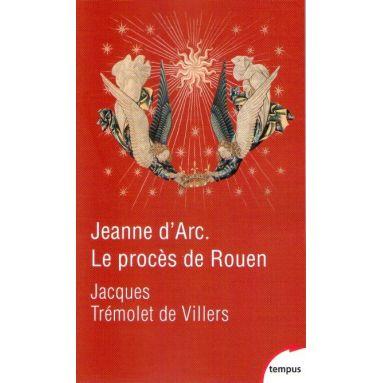 Jeanne d'Arc - Le procès de Rouen