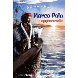 Marco Polo le voyageur émerveillé