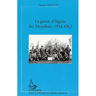 La Guerre d'Algérie des Messalistes, 1954 - 1962