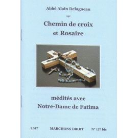 Chemin de croix et rosaire médités avec Notre Dame de Fatima