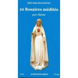 10 Rosaires médités par thème