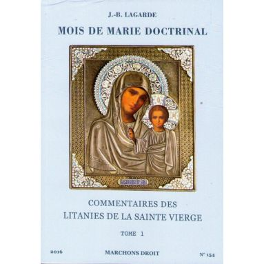 Mois de Marie doctrinal Tome 1