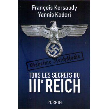 Tous les secrets du III° Reich