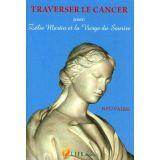 Traverser le cancer avec Zélie Martin et la Vierge du Sourire