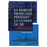 La Marine pendant la guerre 14/18