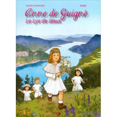 Anne de Guigné le Lys de Jésus