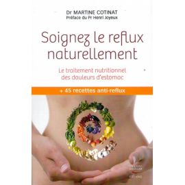 Soignez le reflux naturellement