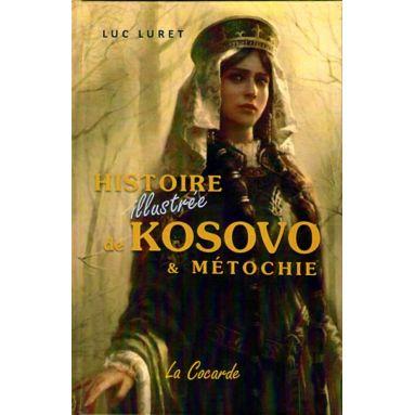 Histoire illustrée de Kosovo et Métochie