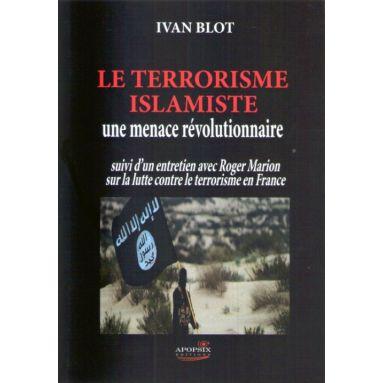 Le terrorisme islamiste une menace révolutionnaire