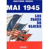 Mai 1945 les pages de gloire