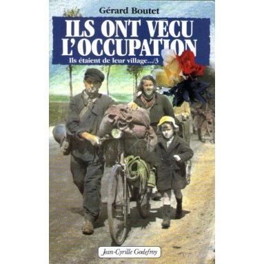 Ils ont vécu l'Occupation
