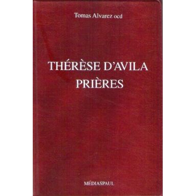 Thérèse d'Avila prières