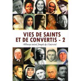 Vies de saints et de convertis Tome 2