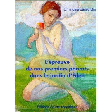 L'épreuve de nos premiers parents dans le jardin d'Eden