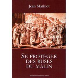 Se protéger des ruses du Malin