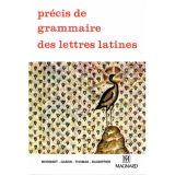 Précis de grammaire des lettres latines