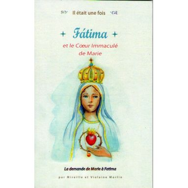 Fatima et le Cœur immaculé de Marie