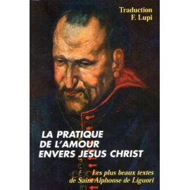 La pratique de l'amour envers Jésus Christ