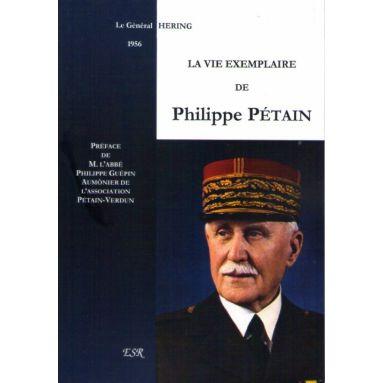 Le vie exemplaire de Philippe Pétain