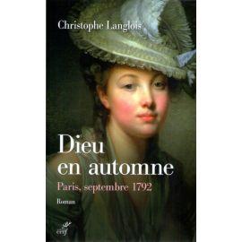 Dieu en automne - Paris septembre 1792